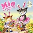 Mia: The Easter Egg Chase [Book]