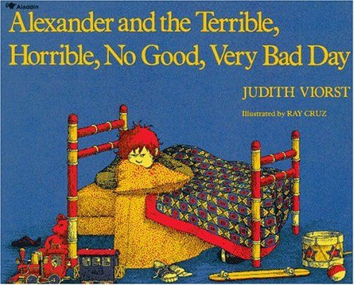 Alexander and the Terrible, Horrible, No Good, Very Bad Day, published in 1972, is an ALA Notable Children's Book written by Judith Viorst and illustrated by Ray Cruz