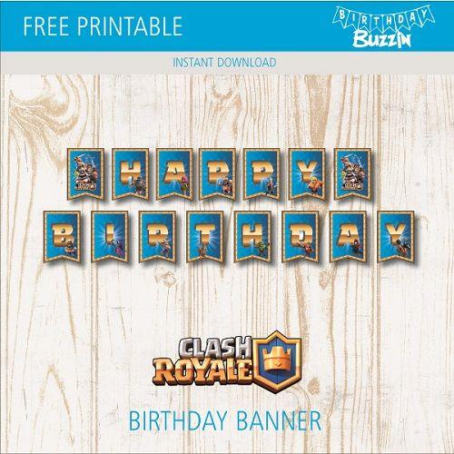 Free Printable Clash Royale Birthday Banner Birthday Buzzin Clash Royale Birthday Clash Royale Birthday Banner