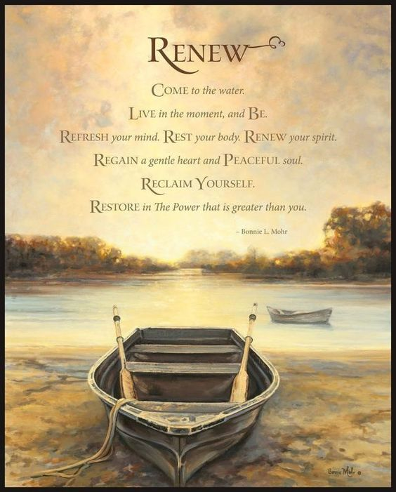 Refresh Quotes: Renew... Come To The Water. Live In The Moment, And Be