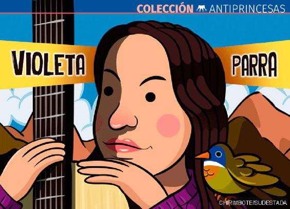 Antiprincesa: Violeta Parra