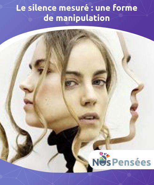Le Silence Face A Un Manipulateur : silence, manipulateur, Silence, Mesuré, Forme, Manipulation, Mesuré,, Dosé,, être, Forme,, Comme, Beau…, Silence,, Pense, Personnalité, Narcissique