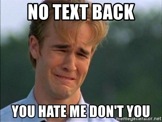 20 Relatable No Text Back Memes That Will Make You Feel A Lot Better Sayingimages Com Problem Meme Funny Mormon Memes First World Problems
