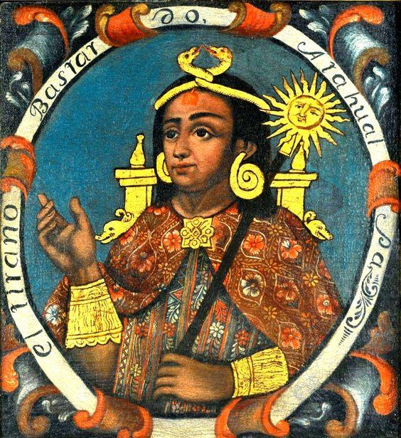 El Inca Atahualpa en su majestad. #Atahualpa #Pizarro #Cajamarca #Inca #Trujillo #1533 #relato #historia #4vium