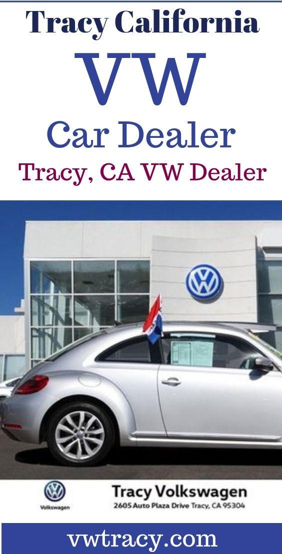 Vw Car Dealer In Tracy Ca Vw Cars For Sale Car Dealer Volkswagen