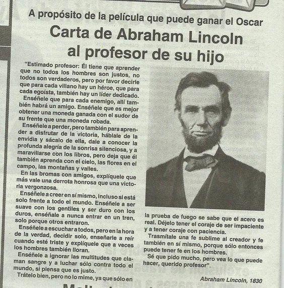 """""""Más vale una derrota honrosa que una victoria vergonzosa"""" - carta que Abraham Lincoln le escribió al profesor de su hijo en 1830.:"""
