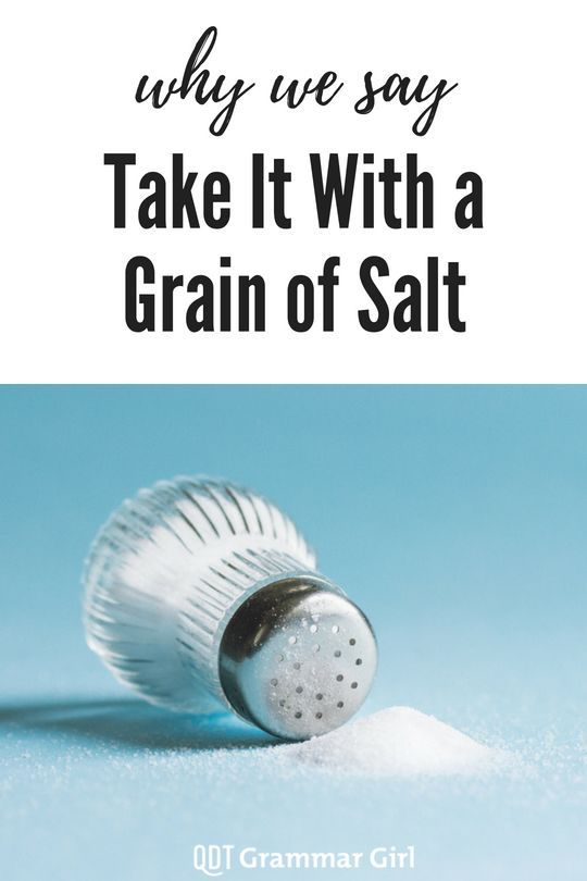 Our First Food Idiom Is To Take It With A Grain Of Salt Which Means To Accept Something But To Be Somewhat Skeptical Of Stock Market Idioms How To Find Out