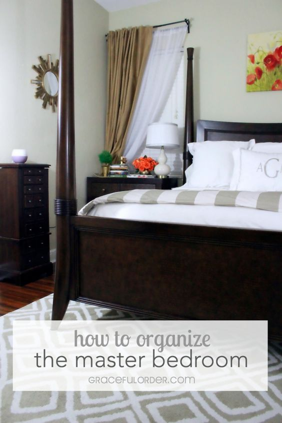 How To Organize The Master Bedroom And Make It Look And