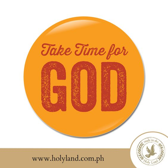 Take Time For God. #theholylandmall #religious #quotes #quoteoftheday #quotesandsaying #quotes #quotestoliveby #lifequotes