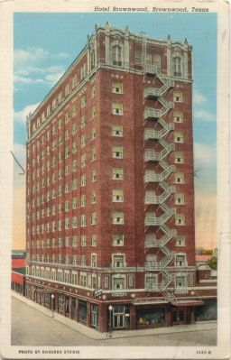 This Twelve Story Building Is The Tallest In Brownwood Originally Constructed 1930 As A Hotel It Was Mostly Known Browntowner On