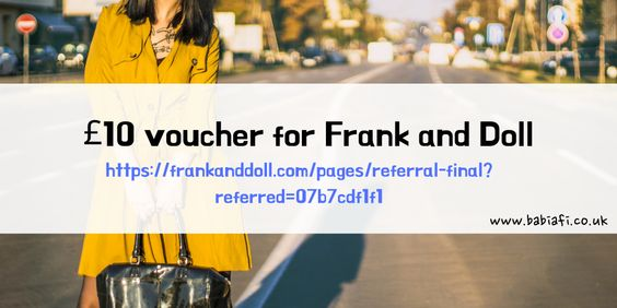 £10 voucher for Frank and Doll with referral link / code: https://frankanddoll.com/pages/referral-final?referred=07b7cdf1f1