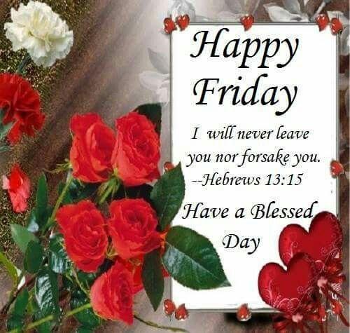 Friday Blessings (Hebrews 13:15)
