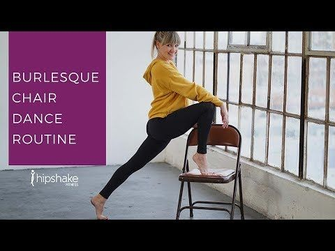 Beginner Burlesque Chair Dance Tutorial Chair Dance Choreography Youtube Belly Dancing Workout Dance Routines Dance Workout
