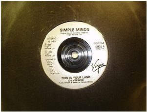 At £4.20  http://www.ebay.co.uk/itm/Simple-Minds-This-Your-Land-Virgin-Records-7-Single-SMDJ-4-1989-/261091331770