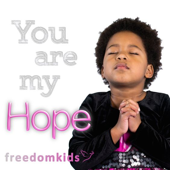 You are my Hope song!  Download for free at https://freedomkids.bandcamp.com/track/you-are-my-hope-psalm-71-5.  Donate today!