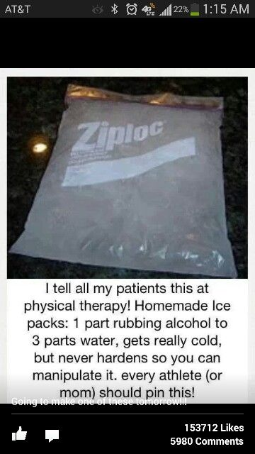 Make a homemade ice pack using 1 part alcohol to 3 parts water and freeze it.