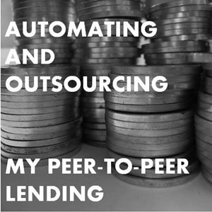 Automating my Peer-to-Peer Lending with LendingRobot