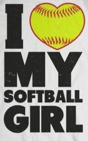 I love my softball girl....yes I do! Maybe should say girlsssss....so many great kids to love!!