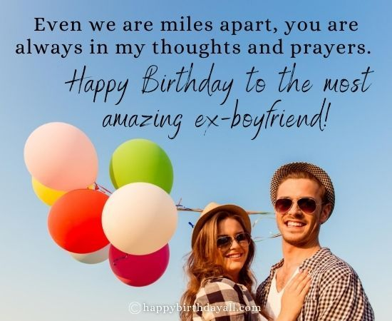 Touching Birthday Wishes And Messages For Ex Boyfriend Birthday Wishes For Boyfriend Cute Birthday Wishes Birthday Wishes