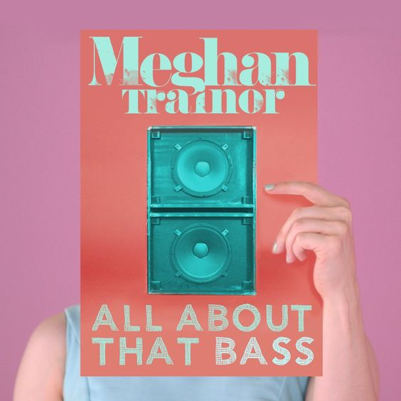 Meghan Trainor – All About That Bass (single cover art)