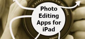 Photo Editing Apps for iPad