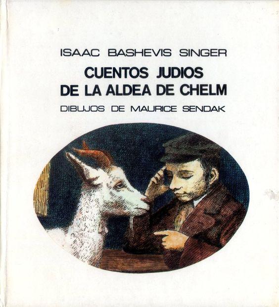 Cuentos judíos de la aldea de Chelm. I. B. Singer. Il. Sendak