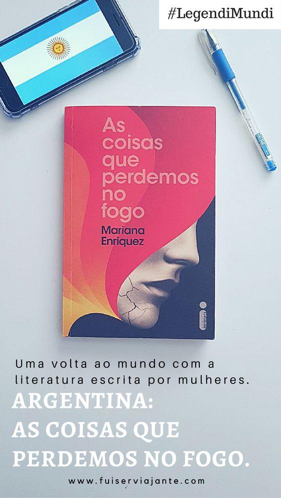 [Legendi Mundi] Argentina: As coisas que perdemos no fogo
