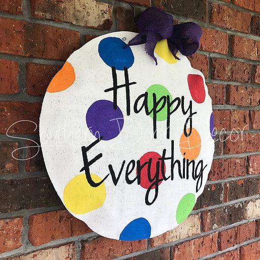 Happy Everything Door Hanger Website Happy Everything Door Decorations Hand Painted