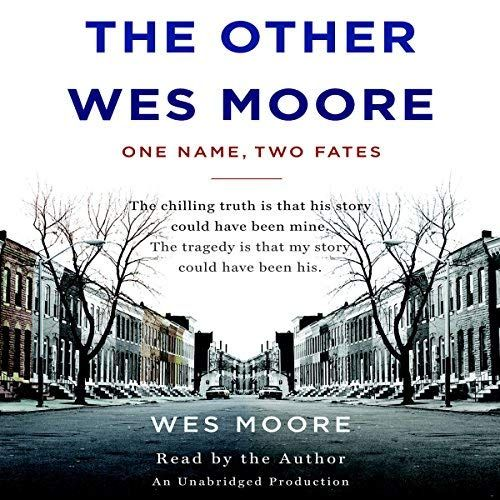 The Other Wes Moore Wes Moore Audio Books Audio Books Free