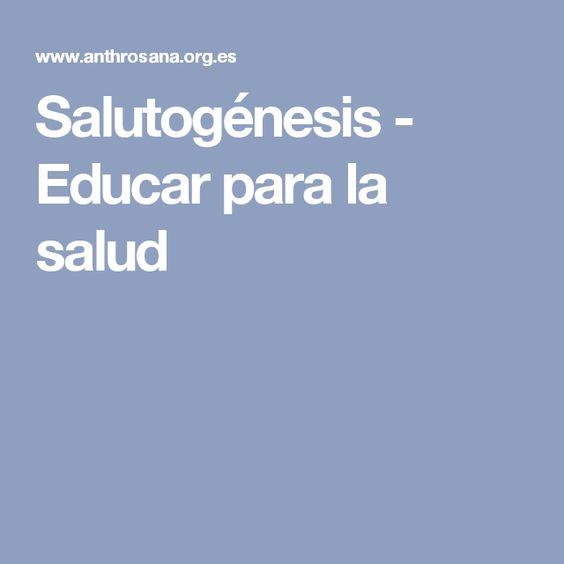 Salutogénesis - Educar para la salud
