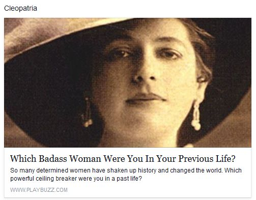 http://www.playbuzz.com/katewalker10/which-badass-woman-were-you-in-your-previous-life https://www.facebook.com/profile.php?id=100007387065327