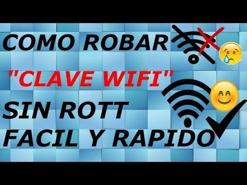 Como Robar Clave Wifi Sin Root Facil Y Sencillo 2017 Youtube Wifi Contraseña Claves Wifi Wifi