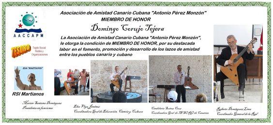 """Domingo Corujo Tejera Martianos Asociación de Amistad Canario Cubana """"Antonio Pérez Monzón"""""""