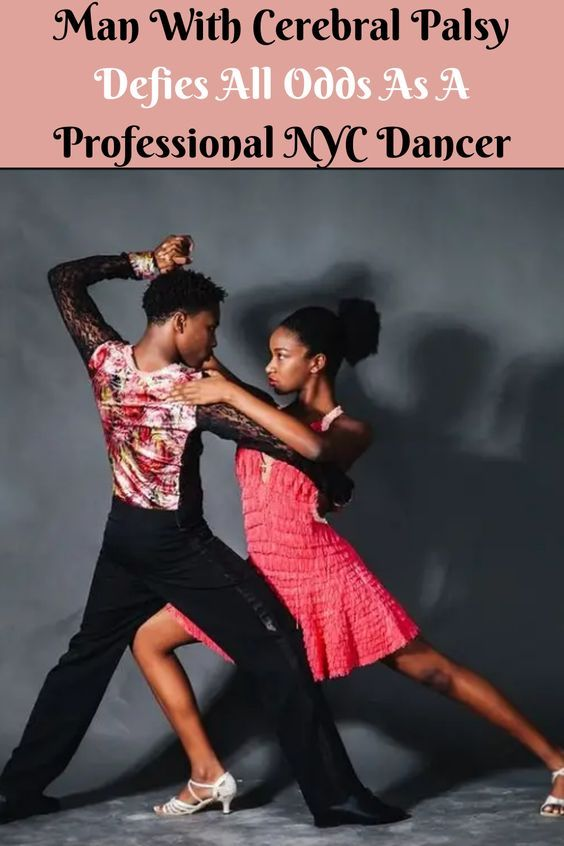 Man With Cerebral Palsy Defies All Odds As A Professional Nyc Dancer In 2020 Cow Photography Dancer Defying