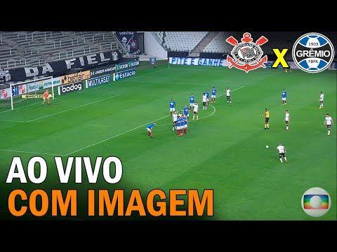 Assistir Corinthians X Gremio Ao Vivo Com Imagem Assistir Jogo Viver Sozinho Gremio