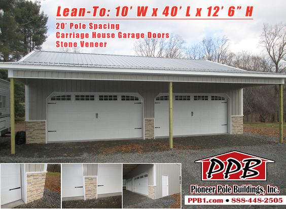 Lean to 10 39 w x 40 39 l x 12 39 6 h 20 39 pole spacing 2 16 for Garage piece auto