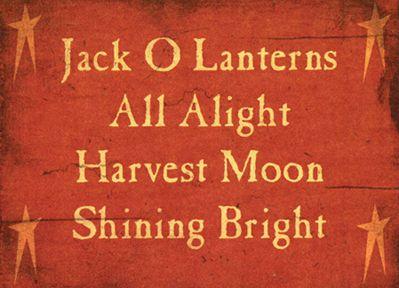 Jack O Lanterns Sayings Block - Kruenpeeper Creek Country Gifts: