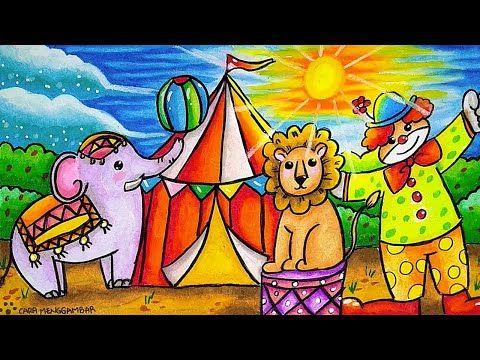 Cara Menggambar Dan Mewarnai Tema Sirkus Circus Yang Bagus Dan Mudah Buat Pemula Youtube Diy Canvas Art Painting Art Drawings For Kids Poster Drawing