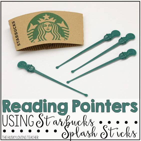 Use splash sticks from Starbucks in your reading groups as pointers! [From: The Husky Loving Teacher]: