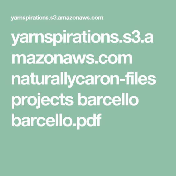 yarnspirations.s3.amazonaws.com naturallycaron-files projects barcello barcello.pdf