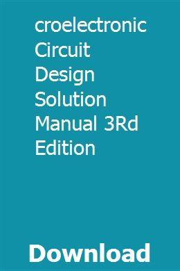 Microelectronic Circuit Design Solution Manual 3rd Edition Circuit Design Circuit Electronic Circuit Design