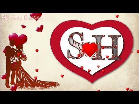 H S Love Status Youtube Love Images With Name Love Wallpapers Romantic S Love Images
