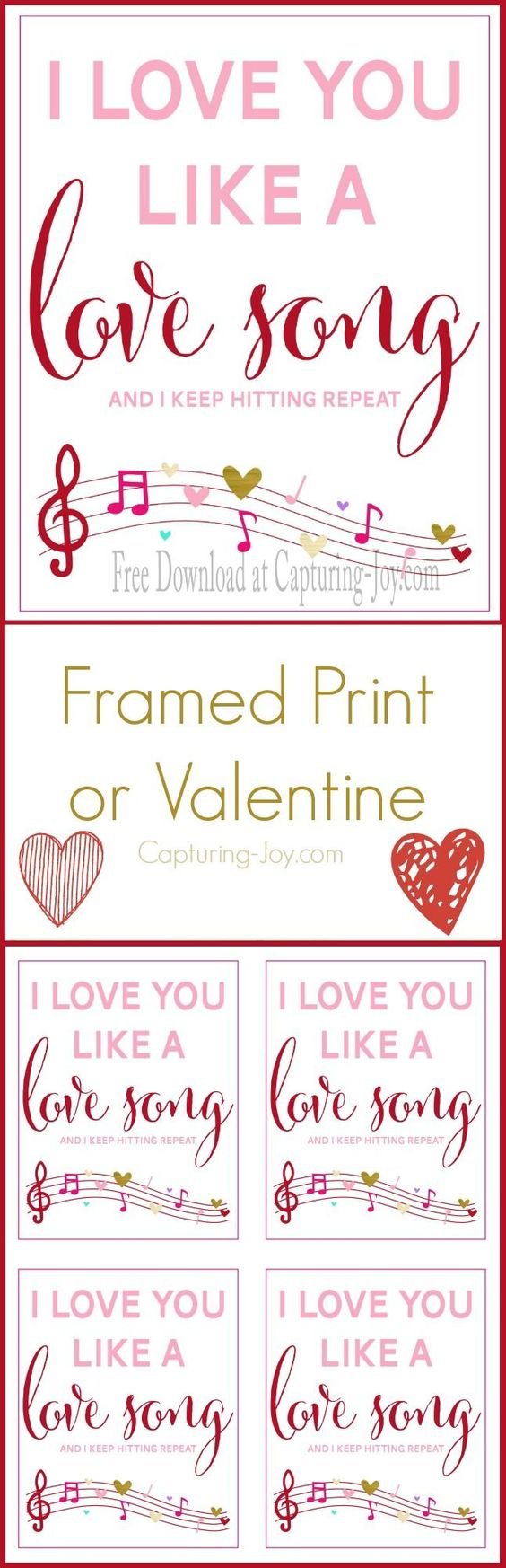 "Free Valentine's Day Printable! ""I Love you Like a  Love Song"".  Great for home decor or as a gift!   Get it on http://Capturing-Joy.com!"