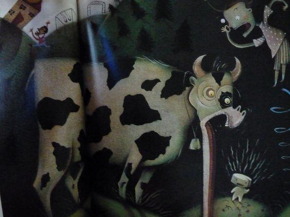nunca he visto una vaca tan extraña , al menos que sea de un cuento ...  por joy scieszki