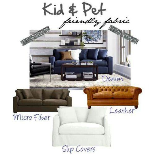 kid-and-pet-friendly-fabric - choosing the fabric can make your home look its best with fewer clean-ups!