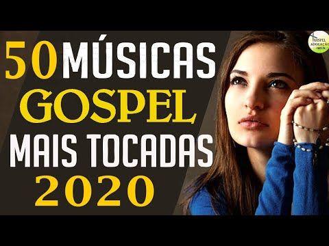 Louvores E Adoração 50 Louvores Para Deus Mudar Sua História Melhores Músicas Gospel 2020 Melhores Musicas Gospel Musicas Gospel Para Ouvir Música Gospel