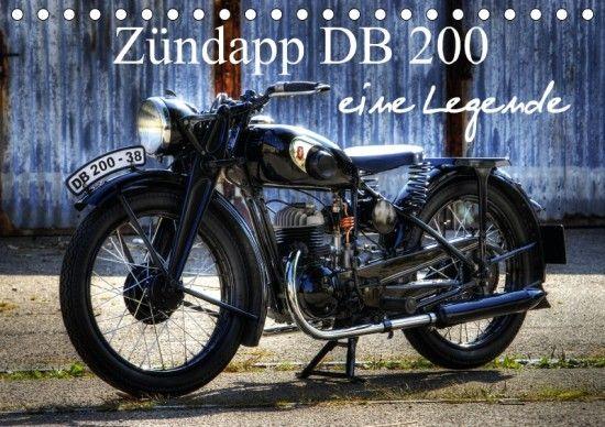 Zündapp DB 200 eine Legende | Kalenderhaus.de Zündapp DB 200 eine Legende Diese Motorrad hat deutsche Motorradgeschichte geschrieben