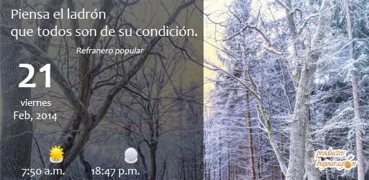 #Refrán del día: Piensa el ladrón que todos son de su condición.