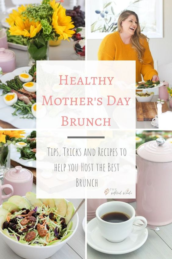 Healthy Mother's Day Brunch + Giveaway - The Bettered Blondie