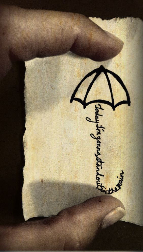 Umbrella tattoo idea but instead of this phrase it would for Tattoos that last a year